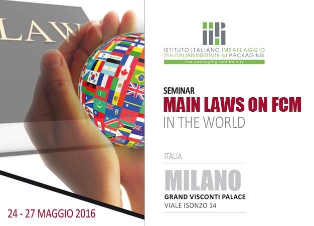 Seminar MAIN LAWS ON FCM IN THE WORLD - Milano - 24-27 Maggio 2016